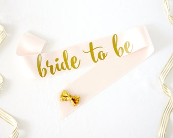 Bride to Be Bachelorette Sash in Font #2 - Bachelorette Party - Bride Gift - Bride Sash - Bridal Shower