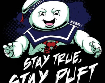 Stay True, Stay Puft Sticker