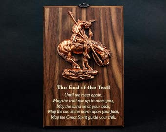 Wisdom Plaque: End of the Trail (549-1)