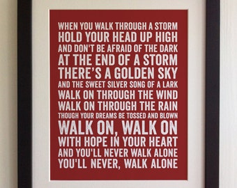 FRAMED Lyrics Print - Liverpool FC, Gerry and the Pacemakers, You'll Never Walk Alone - 20 Colours options, Black/White Frame