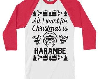 All I want For Christmas is Harambe Raglan Baseball t-shirt. Harambe Christmas Shirt.
