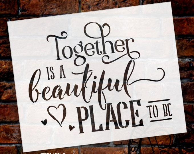 Featured listing image: Together Is A Beautiful Place - Word Art Stencil - Select Size - STCL1583 - by StudioR12
