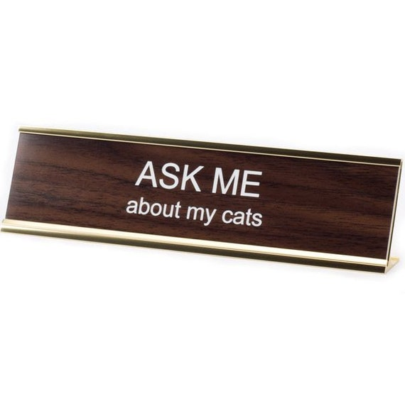 Ask Me About My Cats Office Desk Name Plate Sign Funny