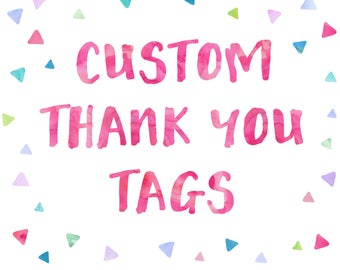 Custom Thank You Tags/ Favor Tags to match any OhBeJoyful Invitation! | DIGITAL FILE ONLY