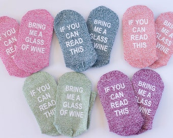 Funny socks, novelty socks, Wine Socks, If You Can Read This, Bring Me Wine, Bring Me Wine Socks, Wedding Party Socks, Wedding Socks