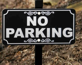 NO PARKING Lawn Sign - Free Shipping