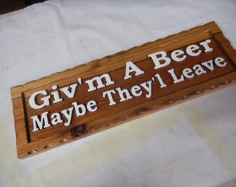 Signs, Custom Carved, Rustic, Barn Wood, Custom Designed, Re-claimed, Wood Signs, Plaque's, Wall Hangings, Hurmorous, Weather Resistant,