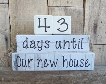 Countdown  blocks, days until (weeks until) Our new house, New home, home remodel, house remodel, close of escrow