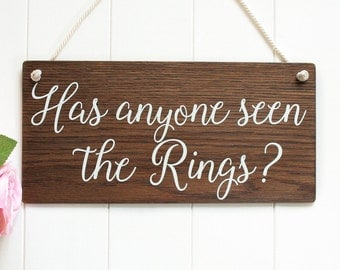Has Anyone Seen the Rings ? Page Boy Sign Rustic Wooden Wedding Signs,  Wedding Decor, Boho Wedding, Bridal Gift Funny