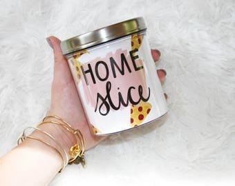Home Slice Pizza Friend Illustrated Handlettered Summer Drink Holder