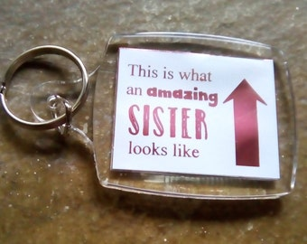 Amazing Sister Foiled Key ring