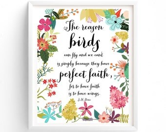 Wall Art, Prints, Quote Prints, Printable, Art Prints, Printable Art Multi Sizes, jM Barrie, The Reason Birds Can Fly