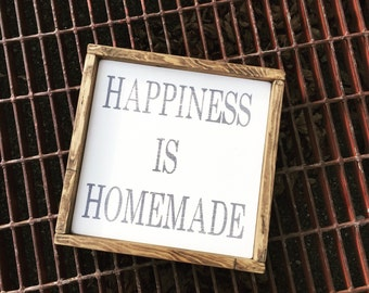 Happiness Is Homemade Sign - Wooden Sign - Rustic Sign - Country Sign - Farmhouse Style