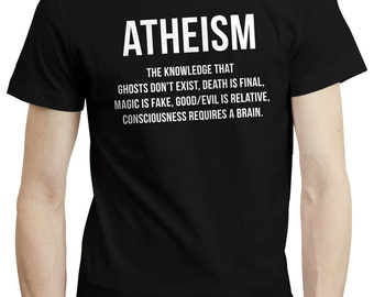Atheist Atheism Quote Merchandise Religion Science Mens Funny T shirt Tshirt Tee