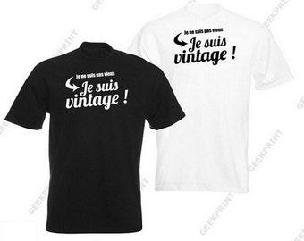 T-SHIRT I'm not old I'm vintage tshirt humor tee man birthday gift funny shirt retirement S M L XL
