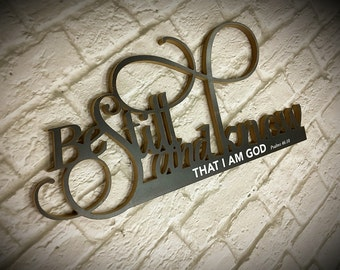 Be still and know that I am God. Psalms 46:10  | Word Cut Out | Word Cutout |