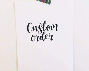 Custom/Personalised Quote Typography Hand Lettered Print