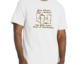 Your Mother Was a Hamster and Your Father Smelt of Elderberries T-shirt Monty Python Holy Grail Tribute Parody Tee.