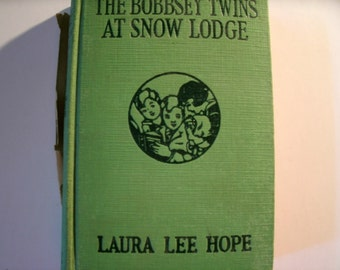 The Bobbsey Twins at Snow Lodge, Laura Lee Hope, Vintage 1930s Children's Book, 1913