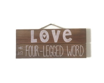 Love is a 4 Legged Word