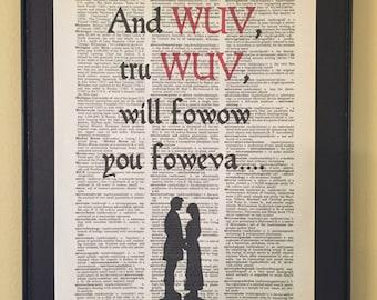 And wuv, tru wuv, will fowow you foweva; Princess Bride; Dictionary Print; Page Art;
