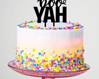Boo Yah Cake Topper