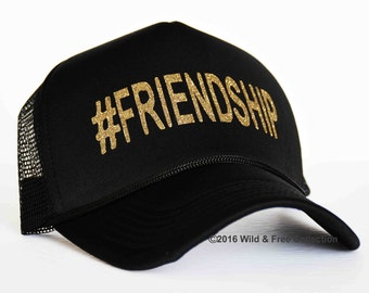 Friendship Trucker hat   Hashtag Friendship snap back cap   Best friends trucker snap back cap
