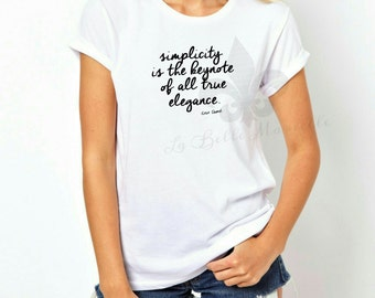 Chanel Inspired Shirt - Coco Chanel Quote Shirt - Women's Chanel T-Shirt