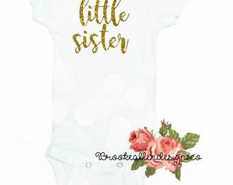 Little Sister onesie-Little Sister Custom Onesie-Little Sister Shirt-Little Sister-Baby Sister-New Baby Sister