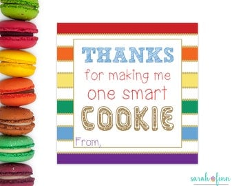 Teacher Appreciation, Thanks for Making Me One Smart Cookie, Teacher Gift, Printable, Gift Tag, Thank You Card, Cookie Tag, Instant Download