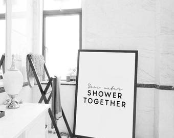 Save Water, Shower Together, Bathroom Wall Decor, Bathroom poster, Bathroom Print, Printable Poster, bathroom designs, bathroom decor,Poster