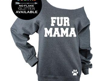 Fur Mama Sweatshirt Off Shoulder Raw Edge Sweatshirt GLITTER, dog lover shirt, cat lover Plus Sizes Avail - 562 Dk Grey Heather