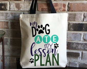 Fun Teacher Gift for Teacher - Canvas Bag - Teacher Tote - Back to School Bag - Large Book Bag - Teacher Appreciation - Dog Ate Lesson Plan