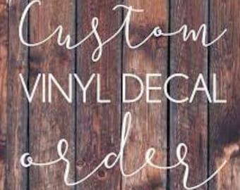 Custom Vinyl Decal Order