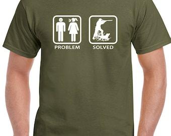 Hunting - Problem Solved Mens Funny T-Shirt Hunt Hunter Rifle Clay Pigeon Duck Season 470