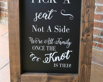 Wedding Seating Sign - Pick a Seat Sign - Wedding Chalkboard - Wedding Easel - Wedding Seating Sign - Choose a Seat Sign
