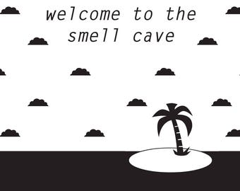 Welcome to the Smell Cave (digital copy)