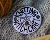 Knitting & Witchcraft BUTTON