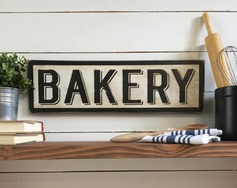 Bakery Sign  -  Wood Sign - Farmhouse Decor - Kitchen Sign - Kitchen Decor - Vintage Wood Sign - Baker's Gift - Antique Sign -  Mother's Day