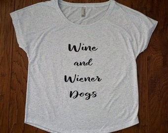 Customizable Wine and wiener dogs shirt, Wiener dogs, Wine shirt, Wiener dog shirt, Dog shirt, Dachshund shirt, Dachshund clothes