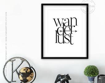 Wanderlust Travel Quote, Printable Wall Art, Digital Print, Modern Minimalist Black Typography Design, 18x24 Home Decor, Adventure, PDF Jpeg