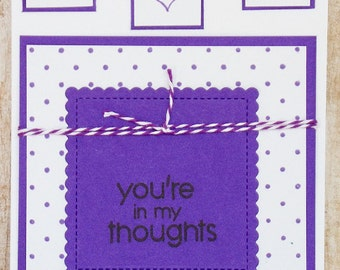 In My Thoughts card Love you card, handmade greeting card, love cards, just because cards, thinking of you cards, have a great day card