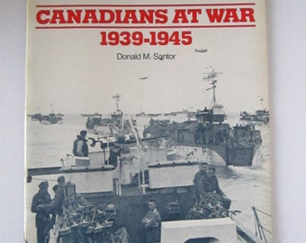 50% off Canadiana Scrapbook of CANADIENS at war  1939 - 1945  by Donald M. Santor ** coupon code :  TVA17ET501