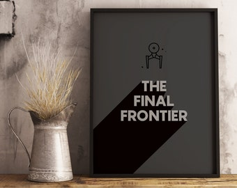 Star Trek Quote, Space Quote, Printable, The Final Frontier, DIGITAL DOWNLOAD