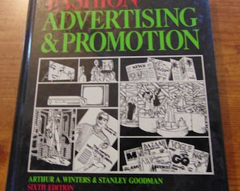 Fashion Advertising and Promotion  Book  Arthur A. Winters  Stanley Goodman 1988  OOP