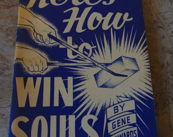 Here's How to Win Souls    Gene Edwards    1960    Evangelism Book