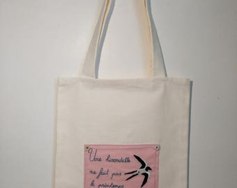 "Tote bag ""one swallow does not spring"""