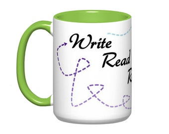 Write Read Revise Repeat // Writing Mug// PhD Gift - 11 or 15oz
