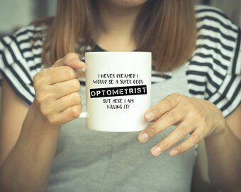 Optometrist, Optometrist Mug, Optometry, Eye Doctor, Optometrist Gift, Coffee Mug, Optician Gift, Ophthalmologist Gift, Coffee Mugs, Mugs