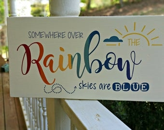 Somewhere Over The Rainbow Painted Sign